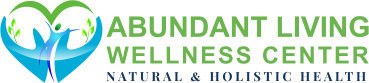 ABUNDANT LIVING WELLNESS CENTER NATURAL & HOLISTIC HEALTH